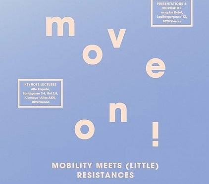International Graduate Conference: Move On! Mobility Meets (Little) Resistances